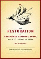 The Restoration of Engravings, Drawings, Books, and Other Works on Paper
