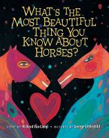 What's the Most Beautiful Thing You Know About Horses?