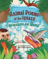 Animal Poems of the Iguazú