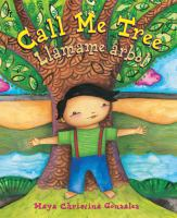 Cover of Call Me Tree (Llamame arbo
