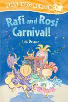 Rafi and Rosi Carnival!