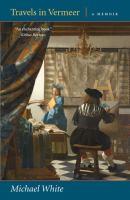 Travels in Vermeer