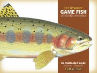 Freshwater Game Fish of North America