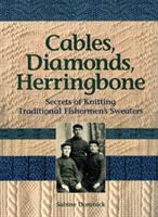 Cables, Diamonds, Herringbone