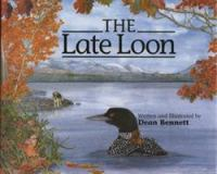 The Late Loon