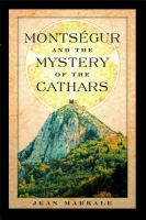 Monts�egur and the Mystery of the Cathars