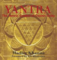 Yantra, the Tantric Symbol of Cosmic Unity