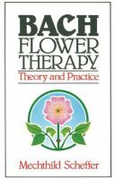 Bach Flower Therapy; Theory And Practice