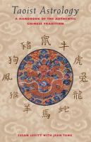 Taoist astrology : a handbook of the authentic Chinese tradition