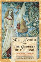 King Arthur and the Goddess of the Land