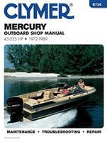 Mercury Outboard Shop Manual, 45-225 Hp