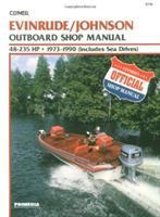 Evinrude/Johnson Outboard Shop Manual, 48-235 HP, 1973-1990 (includes Sea Drives)