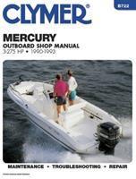 Clymer Mercury Outboard Shop Manual, 3-275 Hp, 1990-1993