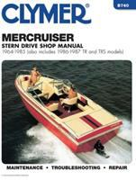 Clymer Mercruiser Stern Drive Shop Manual, 1964-1985 (also Includes 1986-1987 TR and TRS Models)