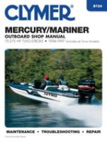 Mercury/Mariner Outboard Shop Manual 75-275 HP Two-stroke 1994-1997 (includes Jet Drive Models)