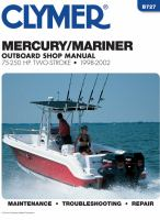 Clymer Mercury/Mariner Two-stroke Outboard Shop Manual, 75-250 HP, 1998-2002 (includes Jet Drive Models)