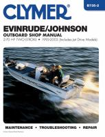 Clymer Evinrude/Johnson 2-stroke Outboard Shop Manual, 2-70 HP, 1995-2003 (includes Jet Drive Models)