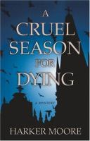 A Cruel Season for Dying