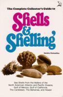The Complete Collector's Guide to Shells & Shelling