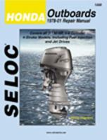 Seloc Honda Outboards, 1978-99 Repair Manual