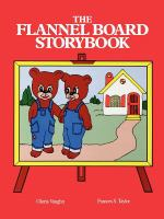 The Flannel Board Storybook