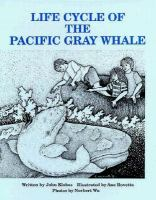 Life Cycle of the Pacific Gray Whale
