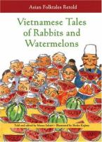 Vietnamese Tales of Rabbits and Watermelons