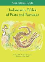 Indonesian Fables of Feats and Fortunes