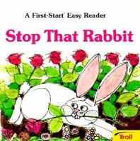 Stop That Rabbit