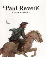 Paul Revere, Son of Liberty