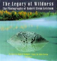 The Legacy of Wildness