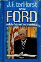 Gerald Ford and the Future of the Presidency