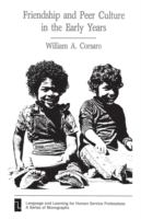 Friendship and Peer Culture in the Early Years