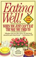 Eating Well When You Just Can't Eat The Way You Used To