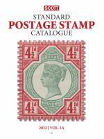 Scott Standard Postage Stamp Catalogue 2022 Vol 3