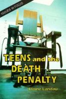 Teens and the Death Penalty