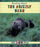 Reading About the Grizzly Bear