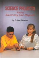 Science Projects About Electricity and Magnets