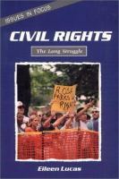 Civil Rights, the Long Struggle