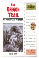 The Oregon Trail in American History