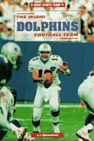 The Miami Dolphins Football Team