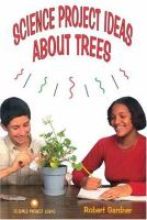 Science Project Ideas About Trees