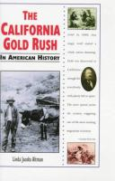 The California Gold Rush in American History