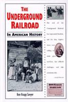 The Underground Railroad in American History
