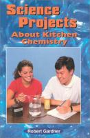 Science Projects About Kitchen Chemistry