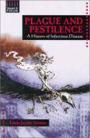 Plague and Pestilence