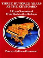 Three Hundred Years at the Keyboard