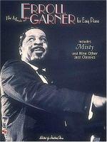 The Music of Erroll Garner for Easy Piano
