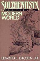 Solzhenitsyn and the Modern World