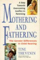 Mothering And Fathering